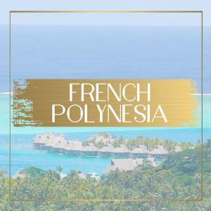 Destination French Polynesia main