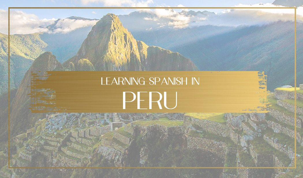 Learning Spanish in Peru Main