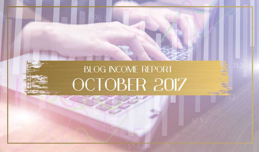 Blog income report for october 2017 main