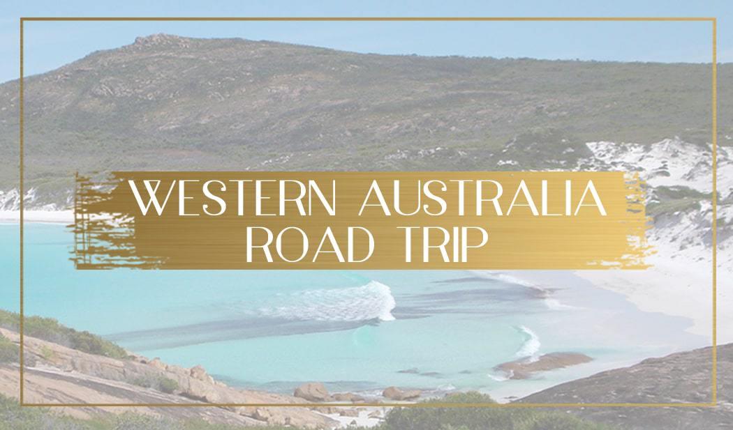 Luxury Western Australia Road Trip Feature