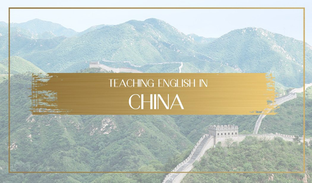 Teaching English in China Main