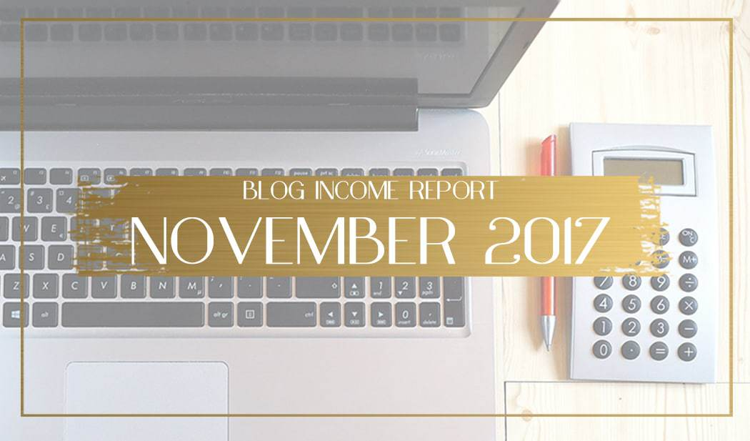 Blog income report for November 2017 Main