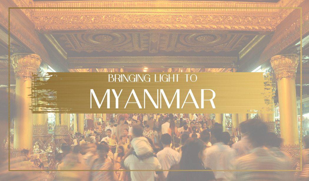 Bringing Light to Myanmar Main
