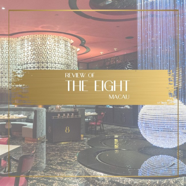 Review of Restaurant the Eight in Macau Feature