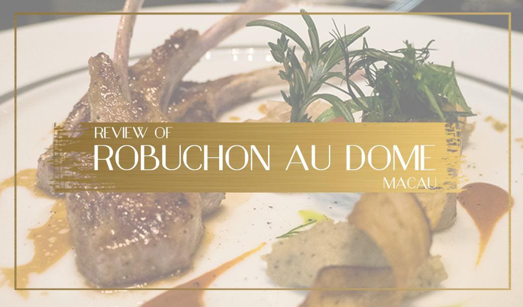 Review of Robuchon au dome macua main