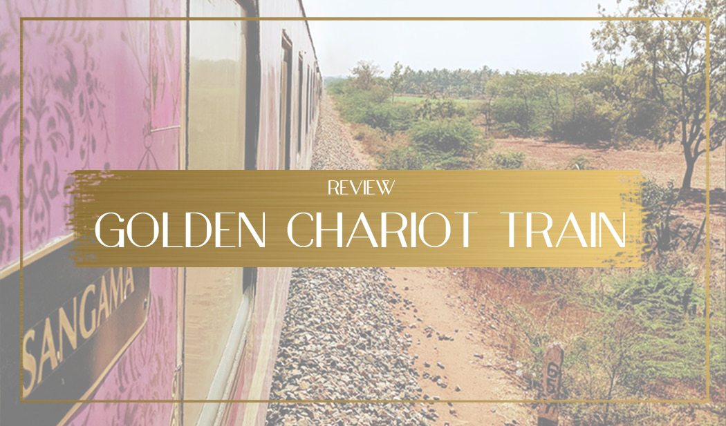Golden Chariot Train Review Main
