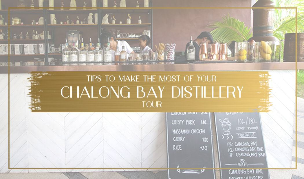 Chalong Bay Distillery Tour Main