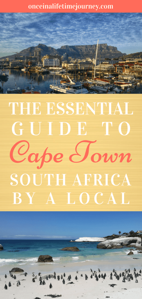 The Essential Guide to Cape Town by a Local