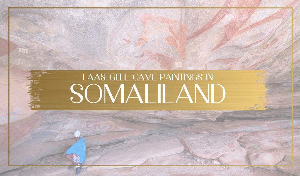 Laas Geel cave paintings in Somaliland main