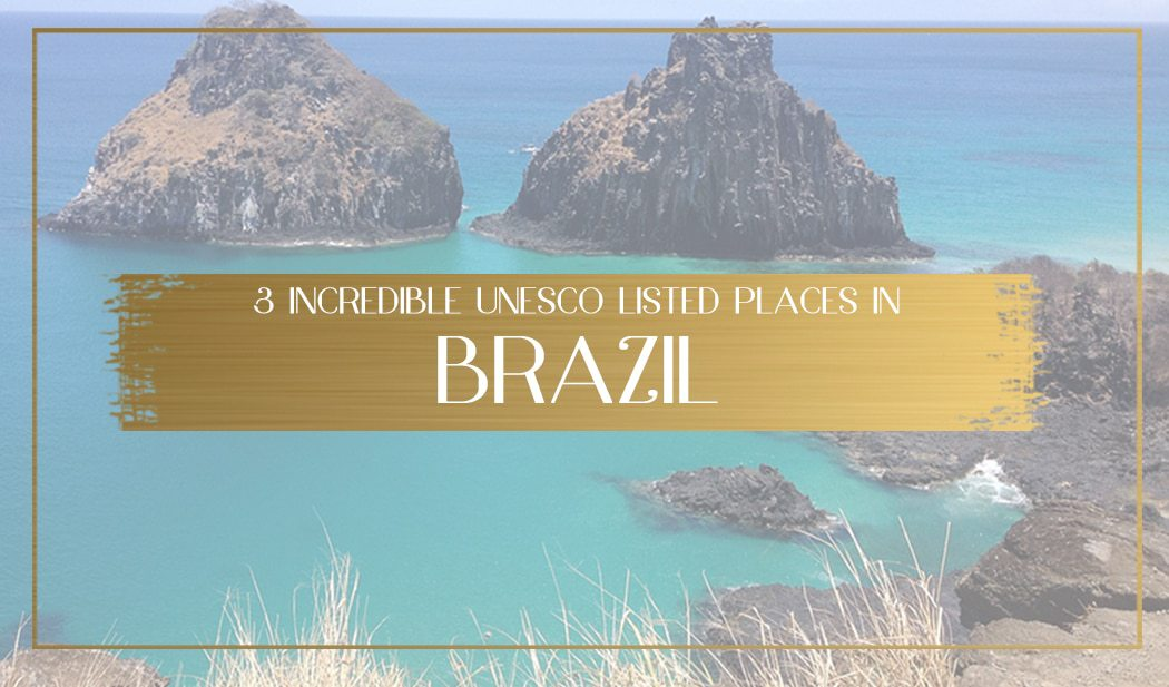 UNESCO listed places in Brazil main
