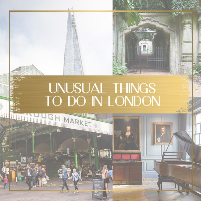 Unusual Things to do in London feature