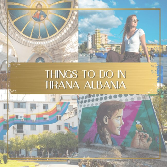 Things to do in Tirana Albania feature