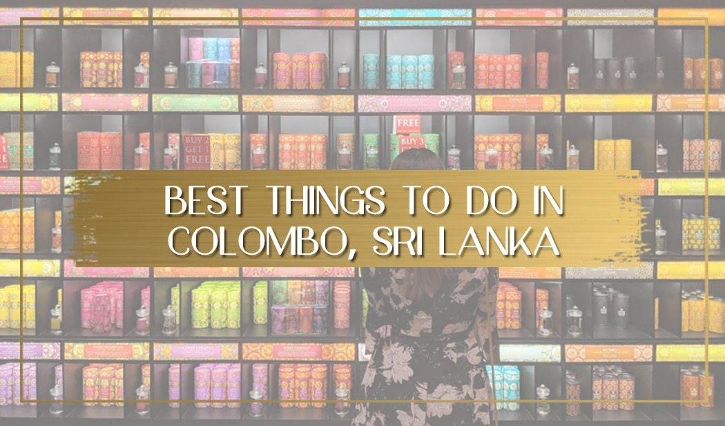 Best things to do in Colombo Sri Lanka main