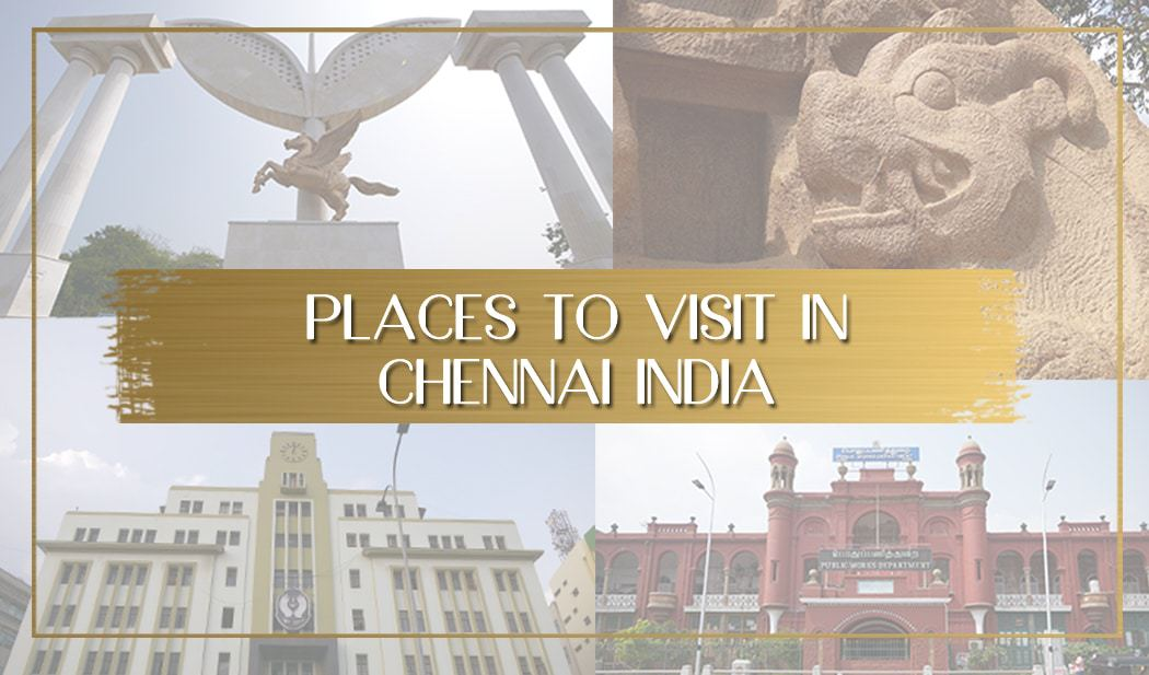 Places to visit in Chennai main