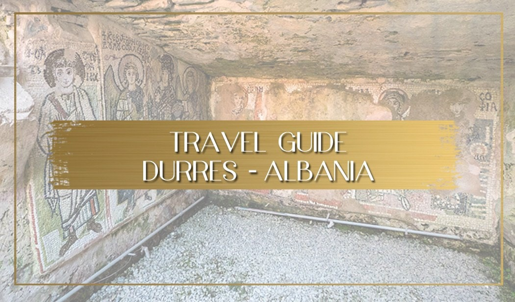 Guide to Durres Albania main