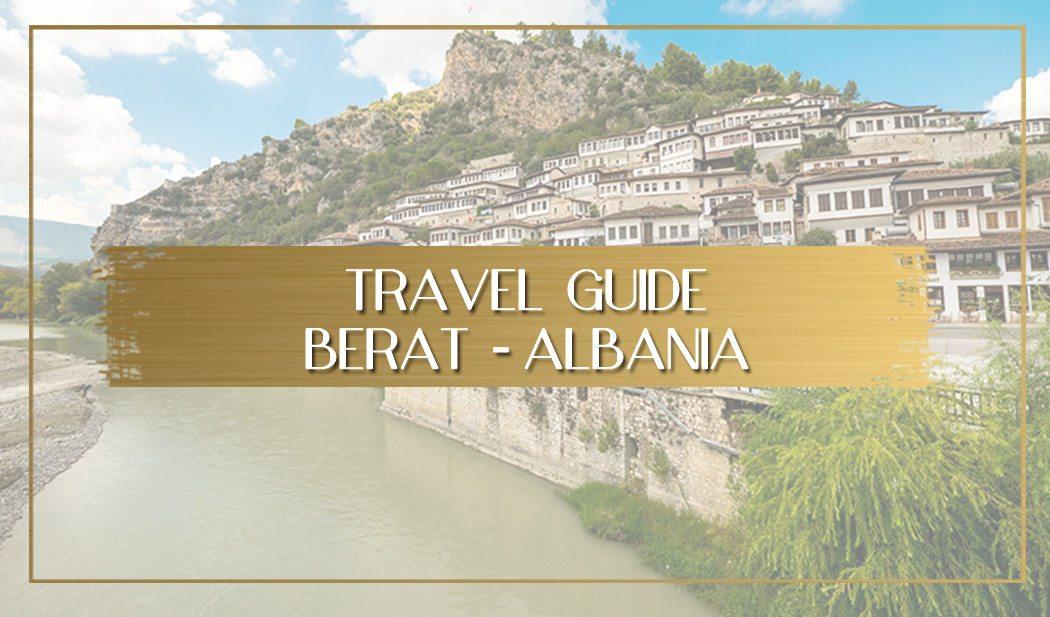 Visiting Berat Albania main