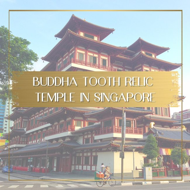 Buddha Tooth Relic Temple and Museum Singapore feature