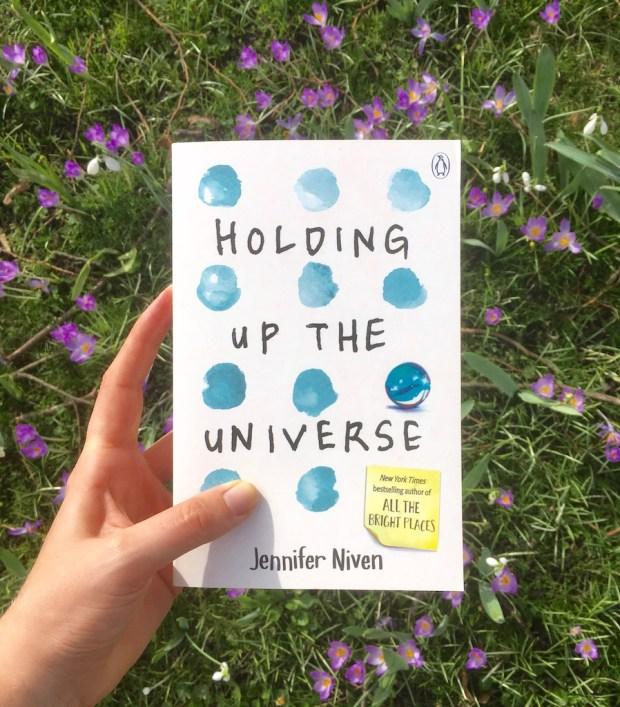 Holding up the universe - Jennifer Niven