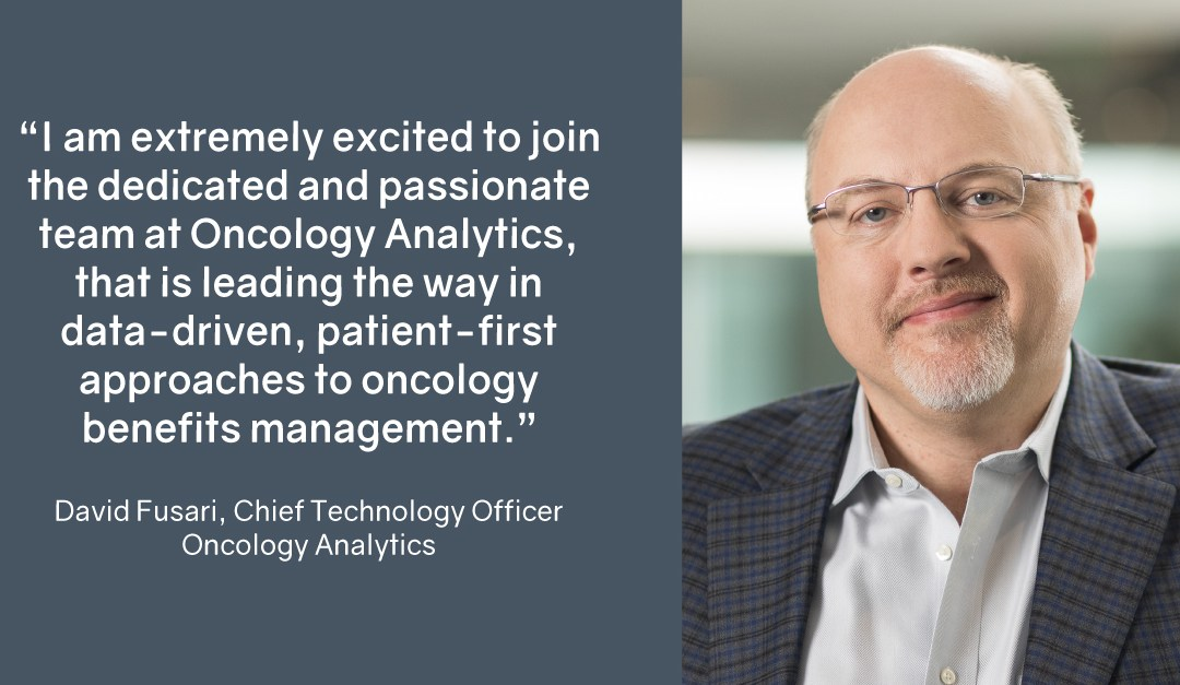 Oncology Analytics Appoints David Fusari As Chief Technology Officer