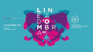 LINEA D'OMBRA FESTIVAL 2017
