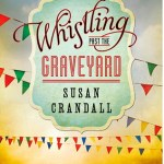 Review: Whistling Past the Graveyard