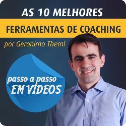 Ferramentas de Coaching Passo a Passo por Geronimo Theml