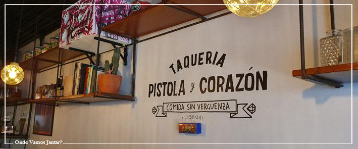 PISTOLA Y CORAZÓN TAQUERIA