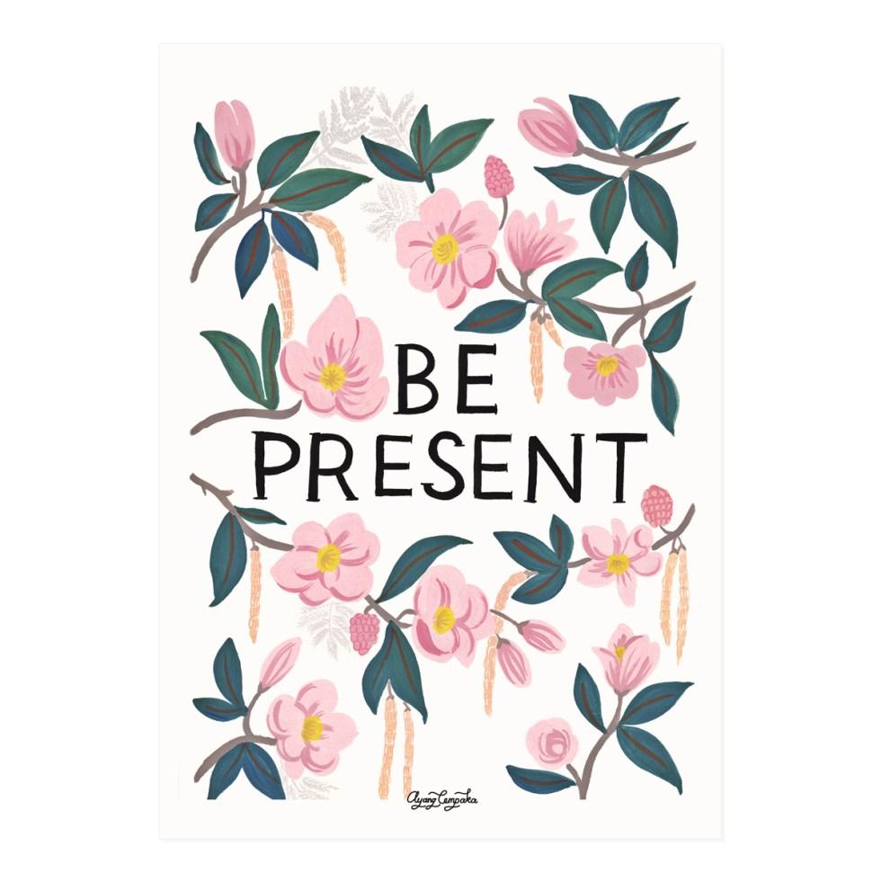 Be-Present-Art-Print