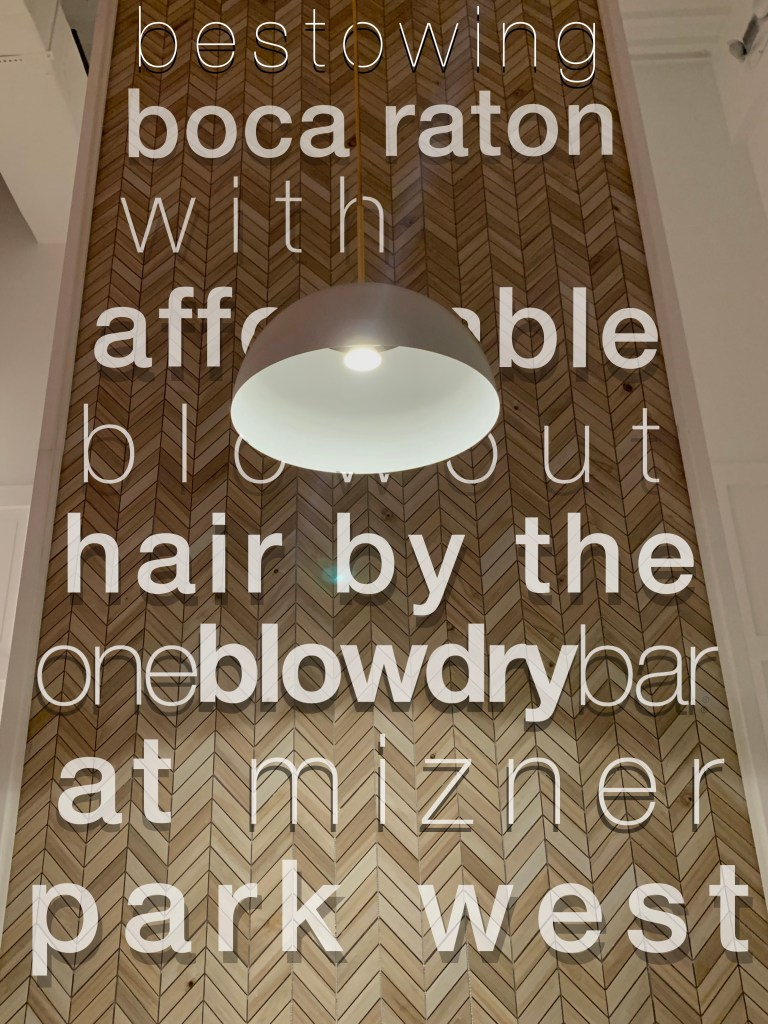 Boca Blow Dry Bar At oneblowdrybar Mizner Park West