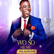Jack Alolome - Wo So Me Mu