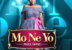 Diana Hamilton - Mo Ne Yo (Well Done)
