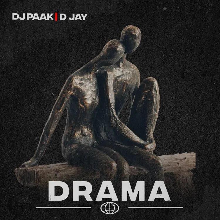 DJ Paak - Drama Ft D-Jay Prod. by Steve Rawd