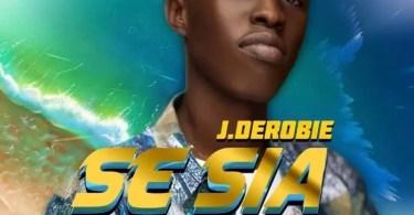 J.Derobie - Se Sia (Weekend Love Riddim)