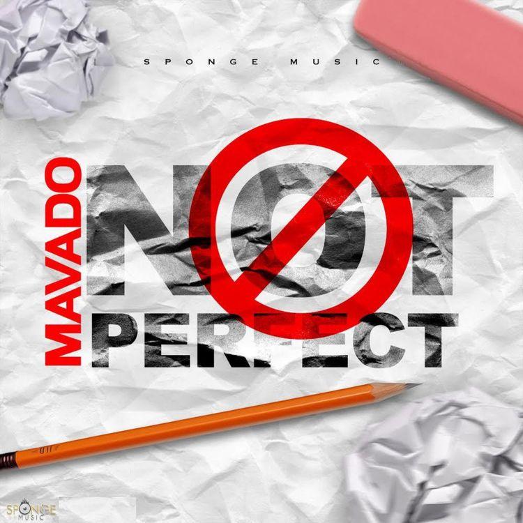 Mavado – Not Perfect (Prod. by Sponge Music)