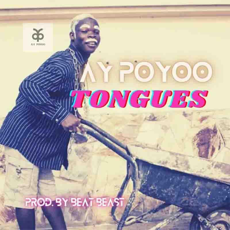 AY Poyoo - Tongues (Prod. by Beat Beast)