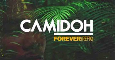 Camidoh – Forever (Refix) (Mixed by Redemption Beatz)