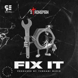 strongman-fix-it