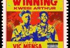 Kwesi Arthur - Winning Ft Vic Mensa (Prod by Juicxxx)