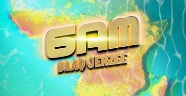 Blaq Jerzee – 6AM (Prod. by Black Beatz)