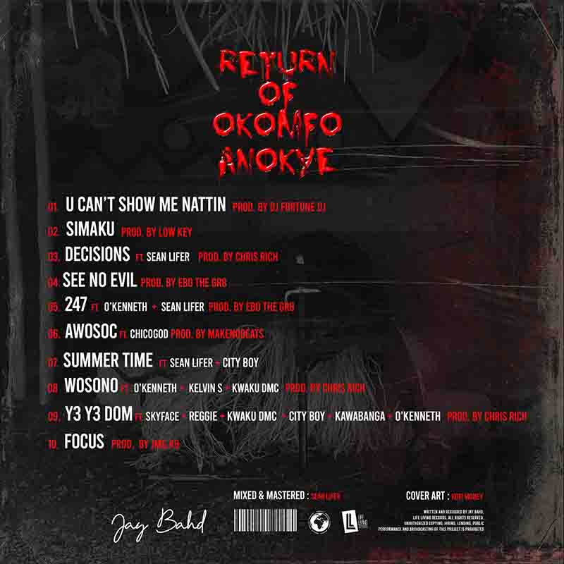 Jay Bahd - The Return Of Okomfo Anokye (Full Album)
