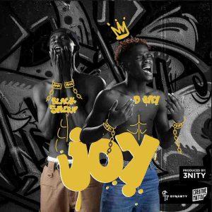 D Jay - Joy ft. Black Sherif (Prod by 3nity)