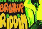 DJ Aroma - Breakup Riddim ft Mr Eazi & Nhlanhla Nciza