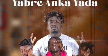 Kwesi Korang – Yabre Anka Yada Ft. Ameardo, King Paluta & Chiki Africa