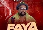 Mr Bankz – Faya (Prod By Drraybeat)