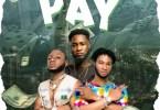 Streetbwoys - Pay Ft Ypee (Prod by Apya)