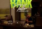 Chronic Law – Bank Teller