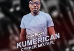 DJ Pizzaro - Kumerican Cypher Mixtape
