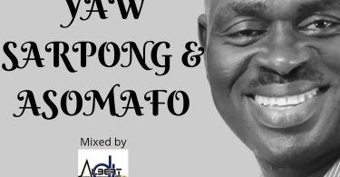 DJ Albert - Best Of Yaw Sarpong & Asomafo
