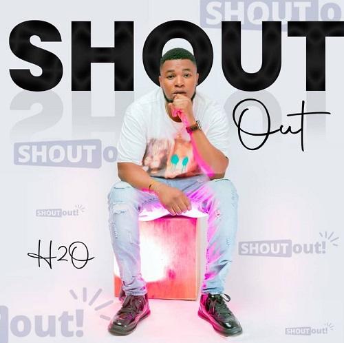 H2O-–-Shoutout-www-oneclickghana-com_-mp3-image.jpg