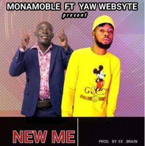 Mona Moble - New Me Ft. Yaw Websyt (Prod. By Brain)